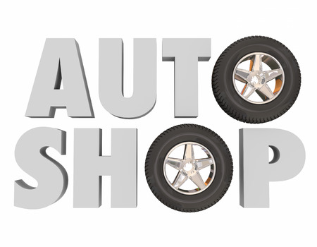 class maintenance: Auto Shop in 3d letters with wheels and tires to illustrate an automotive, car or other vehicle service center or repair store with parts