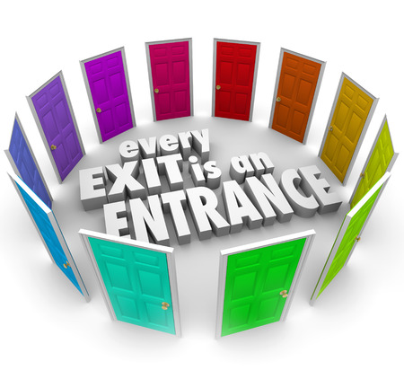 layoff: Every Exit is an Entrance words surrounded by doors leading to new opportunity and growth, turning a setback or bad event such as a firing or layoff into a positive chance to take a new path
