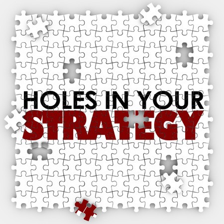 flawed: Holes in Your Strategy words on a puzzle with pieces missing to illsutrate flawed, bad or poor leadership, management or planning