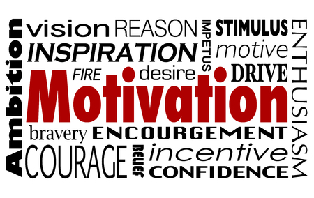 encouraged: Motivaiton word collage with related terms like inspiration, encouragement, drive, abmbition, enthusiasm, confidence and vision