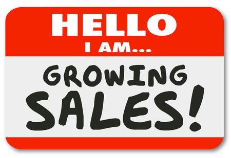 incremento: Hola estoy creciendo palabras de venta en una etiqueta engomada etiqueta con su nombre para el saludo o la introducción de una persona de ventas productivo con gran ambición de tener éxito y vender a más clientes Foto de archivo