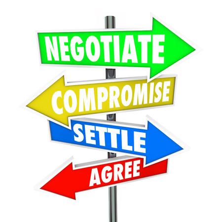 Onderhandelen, compromissen, Settle en instemmen woorden op pijl borden naar een diplomatieke discussie illustreren tot een wederzijds goedgekeurde deal te bereiken Stockfoto