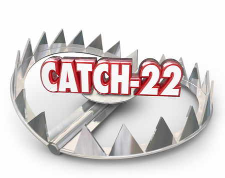 contradict: Catch-22 word and number in 3d letters on a steel bear trap with pointy teeth to illustrate a bad situation, problem, dilemma or paradox Stock Photo