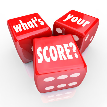 Whats Your Score words on three red dice to ask you of your credit rating, grade, level or other measurement