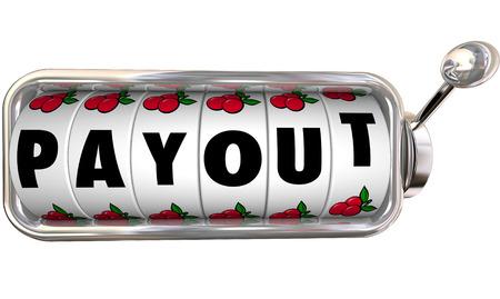 payout: Palabra de pagos en los diales de m�quinas tragamonedas para ilustrar ganar un gran premio, los ingresos, el pago, efectivo, dinero o ingresos de inversiones, el juego u otra actividad financiera