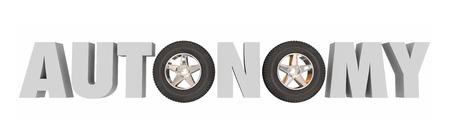 autonomia: Autonomía palabra 3d con las ruedas y los neumáticos para ilustrar un coche, automóvil o vehículo con tecnología y características de auto-conducción Foto de archivo