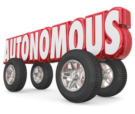 autonomia: Autónoma palabra roja 3d con ruedas o neumáticos para ilustrar un vehículo auto-conducción con conductor asistir y características de autonomía Foto de archivo