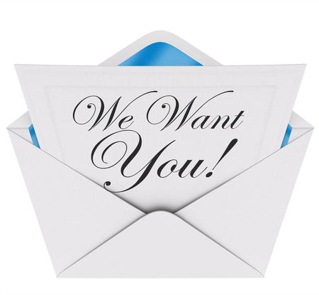 We Need You woorden op een brief of uitnodiging in een envelop opening om u aan te moedigen om deel te nemen of deelnemen aan een team, groep of organisatie