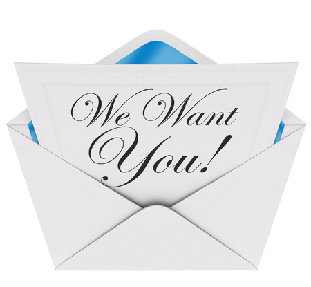 urging: We Need You words on a letter or invitation in an envelope opening to encourage you to participate or join a team, group or organization