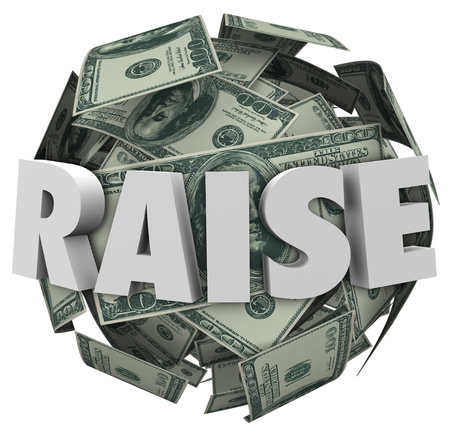pay raise: Raise word in 3d letters on a ball or sphere of hundred dollar bills to illustrate more money, income, pay or compensation