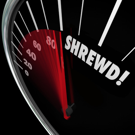 prudent: Shrewd word on a speedometer to illustrate business savvy, knowledge, experience, cunning, intelligence or smarts Stock Photo
