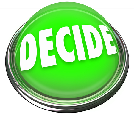 conclude: A round green button in metal and light with the word Decide to illustrate making a pick, selection or choice among many options or alternatives