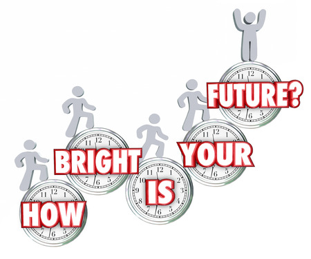 heights job: How Bright is Your Future 3d words on clocks and people climbing up to achieve success in optimistic prediction