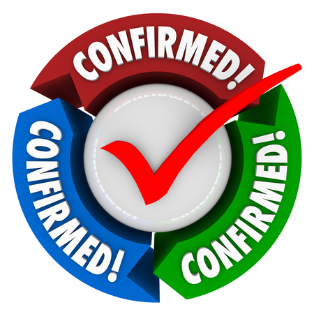 affirmed: Confirmed word with check mark to illustrate that you are verified, approved, certified, cleared or accepted