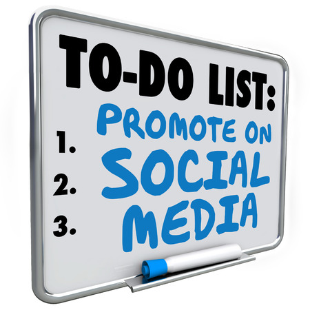 follower: Promote on Social Media words written on a to do list on a white dry erase message board