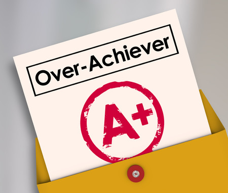achiever: Overachiever word on a report card and A Plus grade to illustrate a student, worker, performer or employee who goes above and beyond to get a perfect score