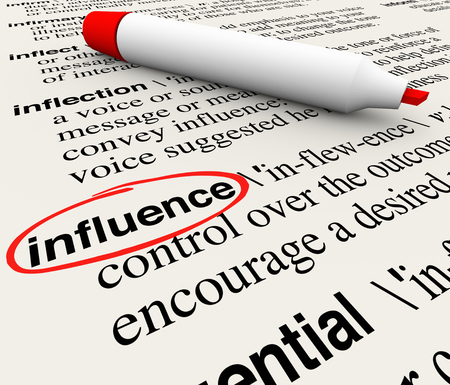 behaving: Influence word circled with a dictionary definition to illustrate power, force, reputation, dominant, effect and direction in achieving your desired result Stock Photo