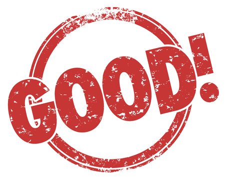 acceptable: Good word in a red grunge style round stamp to illustrate great feedback, rating, approval or review for a product, service or performance
