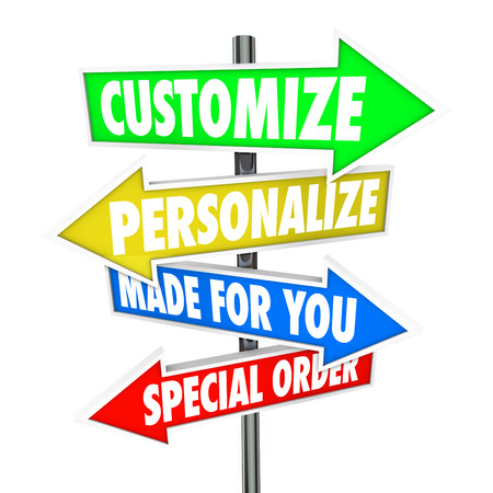 Customize, Personalize, Made for You and Special Order words on several arrow signs pointing you to store merchandise or products to buy or purchase
