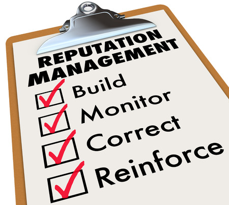 Reputation Management words on a clipboard checklist with essential steps of Build, Monitor, Correct and Reinforce