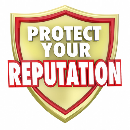 reputation: Protect Your Reputation words on a gold shield to illustrate safeguarding your credibility and reliability