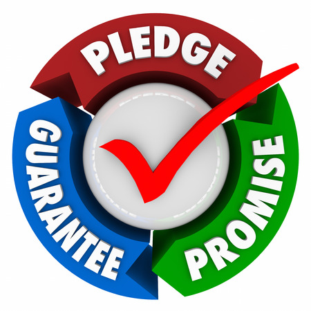 promised: Pledge, Promise and Guarantee words with check mark to illustrate assurance, oath or vow of great service Stock Photo