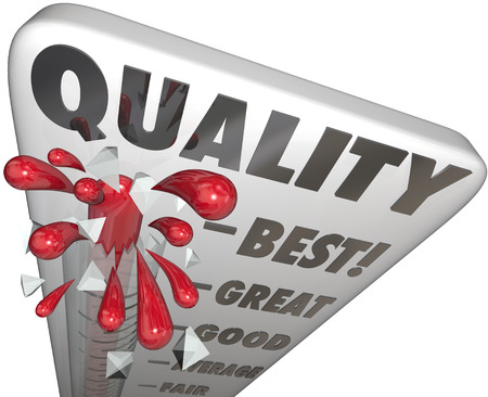 best quality: Quality word on thermometer or gauge measuring top or best attributes of a product or service