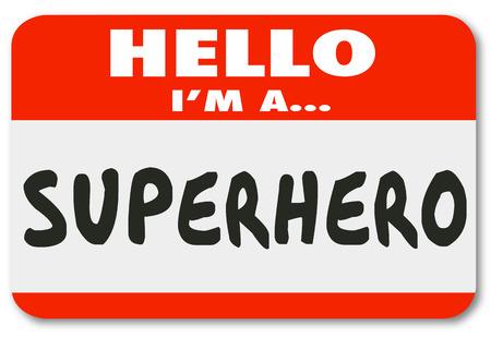 Hallo ik ben een Superhero woorden op een naamplaatje sticker invoering van u als een redder of een rolmodel Stockfoto