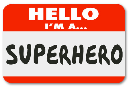 Hello I am a Superhero words on a name tag sticker introducing you as a savior or role model Stock Photo
