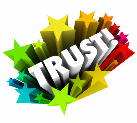 trustworthiness: Trust word in 3d letters with colorful stars to illustrate faith, reputation, credibility and belief