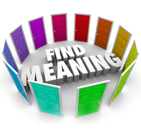 investigative: Find Meaning 3d words surrounded by colorful doors illustrating many or several paths, routes or ways to understanding and spirituality