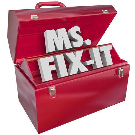 ms: Ms Fix It words in 3d letters in a red metal toolbox to illustrate a woman or female handy with skilled trades