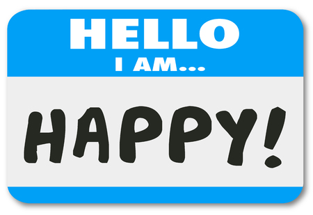 hello my name is: Hello I Am Happy words written on a name tag sticker to introduce yourself as a satisfied or pleased customer or person