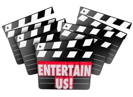 entertain: Entertain Us words on movie clappers to illustrate enjoyment and entertainment of watching films