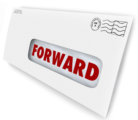 addressing: Forward word on an envelope or letter to tell postal or mail carrier to send your correspondence to a new address after you move