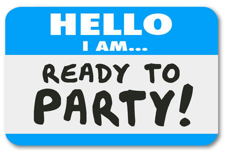 bash: Hello I Am Ready to Party words written on a blue name tag or sticker Stock Photo