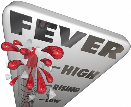 anticipated: Fever word on a thermometer to illustrate taking the temperature of a sick or ill patient to determine severity of cold or flu