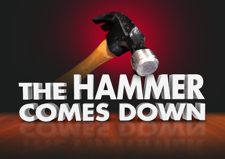 dominating: The Hammer Comes Down 3d words in a quote or saying illustrating overwhelming power or force dominating in victory