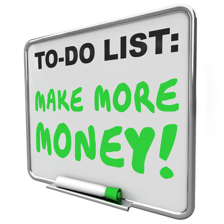 dry erase: Make More Money words written on a to do list on a dry erase board with green marker or pen
