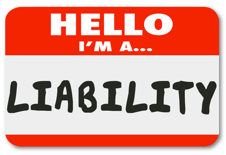 risky: Hello I am a Liability word written on a red name tag or sticker for a risky hire or employee