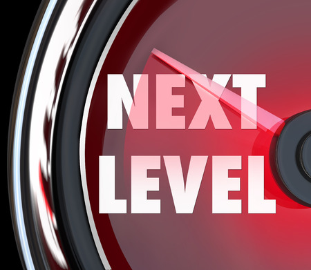 next to: Next Level words on a speedometer or gauge to illustrate or mark passing a milestone as you achieve success Stock Photo