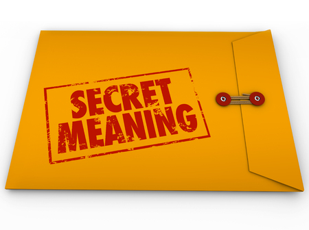 uncovering: Secret Meaning word stamped on yellow envelope to illustrate classified or confidential information sealed from view Stock Photo