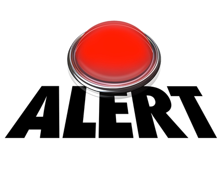 be careful: Alert word on flashing red light to convey emergency, crisis or need to be careful for safety and security