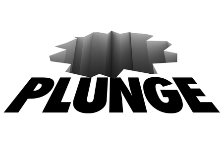decreased: Plunge word over a crack or hole, warning of a risk of falling or danger Stock Photo