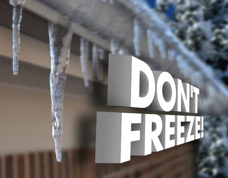 Dont Freeze 3d words to illustrate cold, frozen or weather winter storm