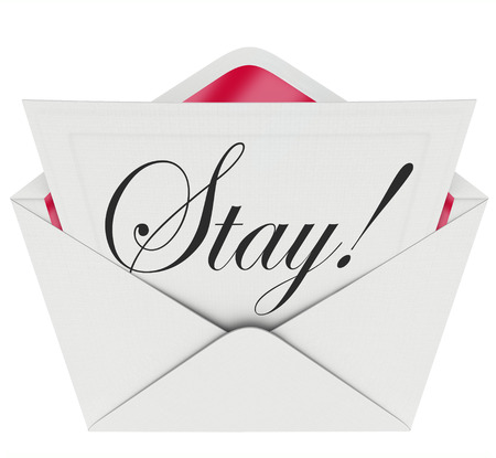 urging: Stay word on an invitation in open envelope pleading to retain customers, employees or an audience Stock Photo