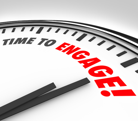 Time to Engage words on a clock to illustrate a need to interact, participate, join or share with a group Stock Photo