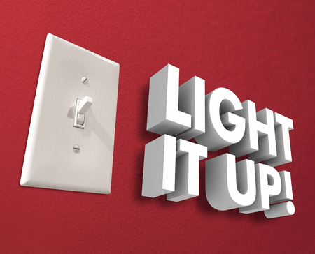 brighter: Light It Up 3d words next to a light panel or switch to turn on the electricity and illuminate a room