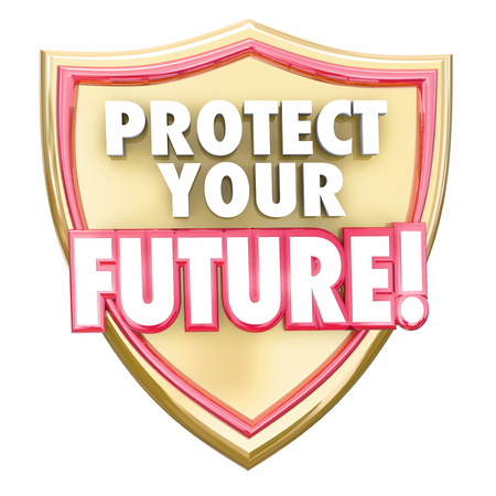 secure money: Protect Your Future words in red 3d letters on a gold shield to illustrate saving money to grow wealth and investments for a secure tomorrow