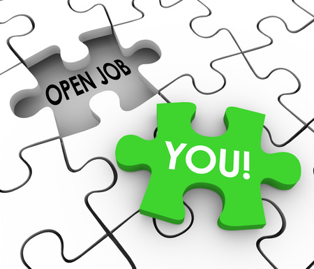 job: Open Job words in a puzzle piece hole to illustrate a vacant position or career opening or opportunity and the word You on a piece to fill it